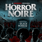 'Horror Noire' documentary to premiere on Shudder February 7th